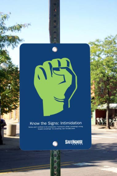 Safehouse - Know the Signs: Intimidation sign