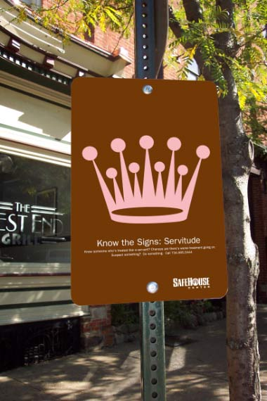 Safehouse - Know the Signs: Servitude sign