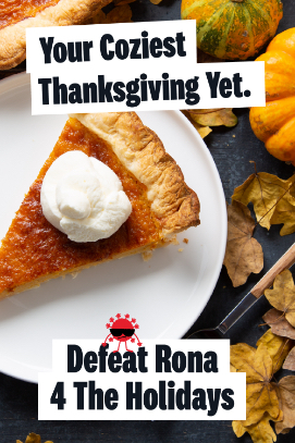 Defeat Rona 4 The Holidays - Thanksgiving
